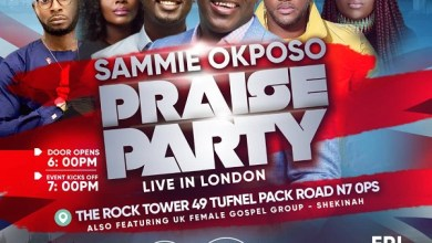 Photo of NEWS: Sammie Okposo Praise Party Set To Light Up London This November! |  #Sopplondonnov2018