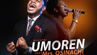 Photo of AUDIO: Minister Umoren – Jesus Christ  (ft) Mrs. Osinachi Nwachukwu | @MinisterUmoren