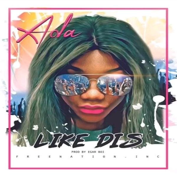 Ada like dis