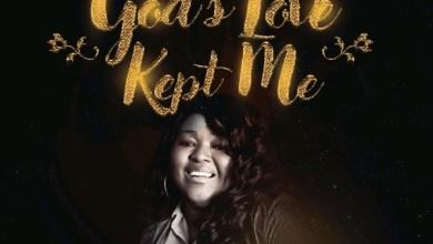 Photo of Mercy Sharpe – God's Love Kept Me     @MinisterSharpe