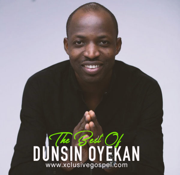 dunsin oyekan songs