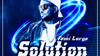Photo of Femi Large – Solution | @femi_large