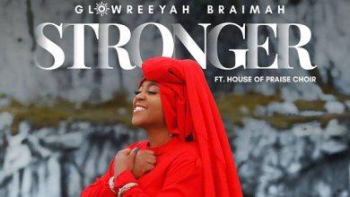 Photo of Glowreeyah Braimah – Stronger
