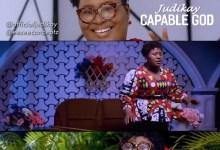 Photo of Judikay – Capable God [Video] | @officialjudikay