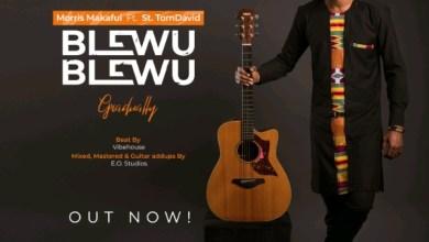 Photo of Morris Makafui – Blewu Blewu 'Gradually' (Ft) St. TomDavid | @MorrisMakafui