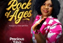 "Photo of Precious Yaya Releases New Single ""Rock Of Ages""  