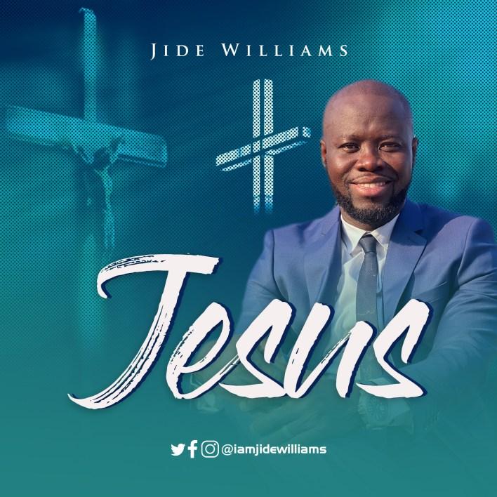 Jide Williams - Sing Praises' And Jesus