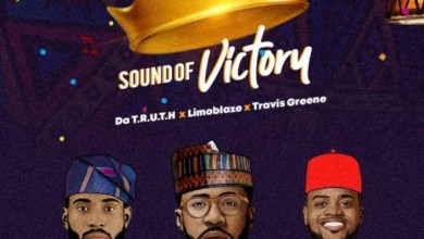 Photo of Limoblaze – Sound Of Victory (ft) Travis Greene & Da' T.R.U.T.H