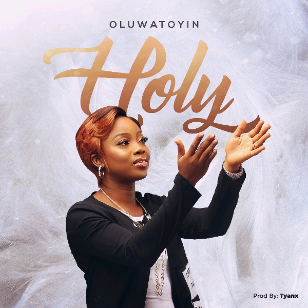 Oluwatoyin Odusanya - Holy