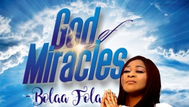 Photo of Bolaafola Is Out With A New Single  God of Miracles | @bolaafola