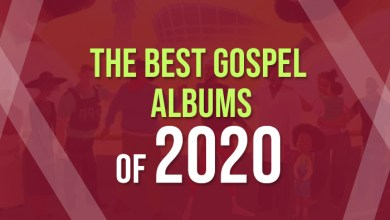 Photo of The Best Gospel Albums Of 2020 | #2020Throwback