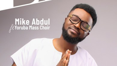 """Photo of Mike Abdul Out With Choral Sound """"Baba Ese"""" feat. YMC"""