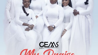 Photo of New Group, GEMS Kick Off With Debut Single 'My Praise' + Video