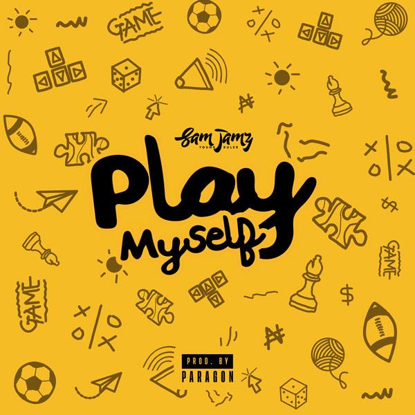 Sam Jamz - Play Myself