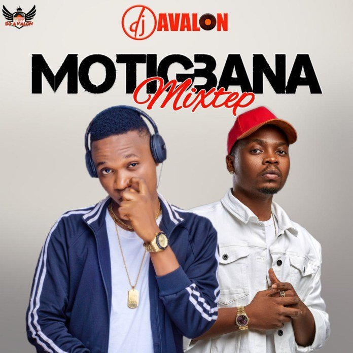 Motigbana Mix by DJ Avalon