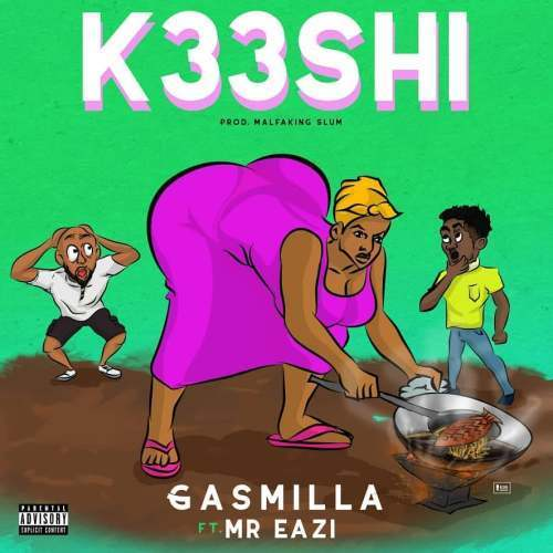 Gasmilla ft. Mr Eazi – K33shi