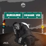 Demmie Vee Surulere Mp3 Download