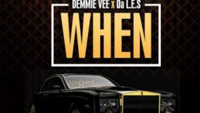 Demmie Vee & Da L.E.S – When