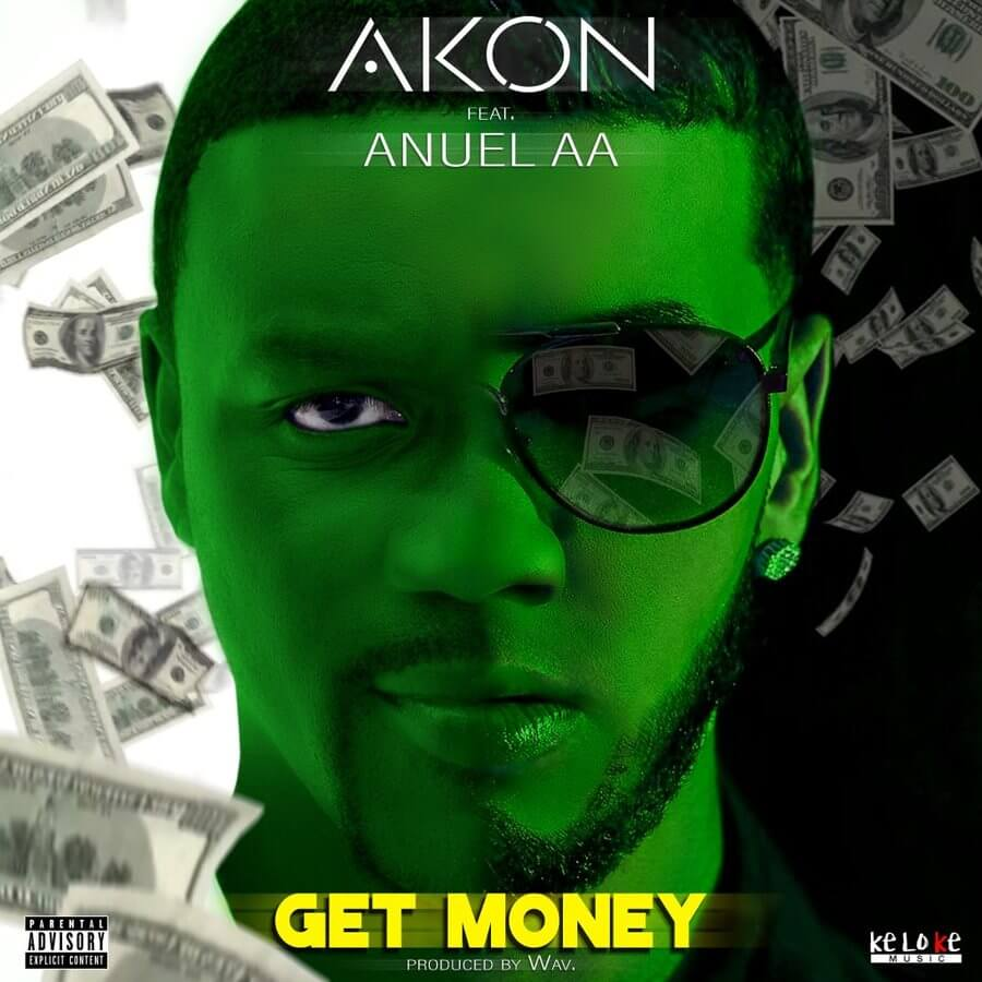 Get Money by Akon and Anuel AA