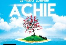 Achie by B-Red & Davido