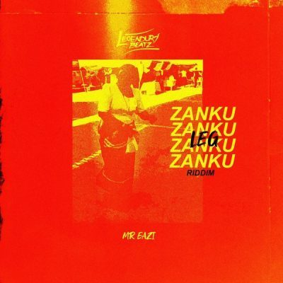 Zanku Leg Riddim by Legendury Beatz & Mr Eazi