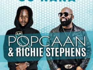 Go Nana by Popcaan and Richie Stephens