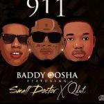 911 by Baddy Oosha, Small Doctor & Qdot