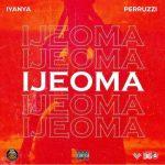 Ijeoma by Iyanya & Peruzzi
