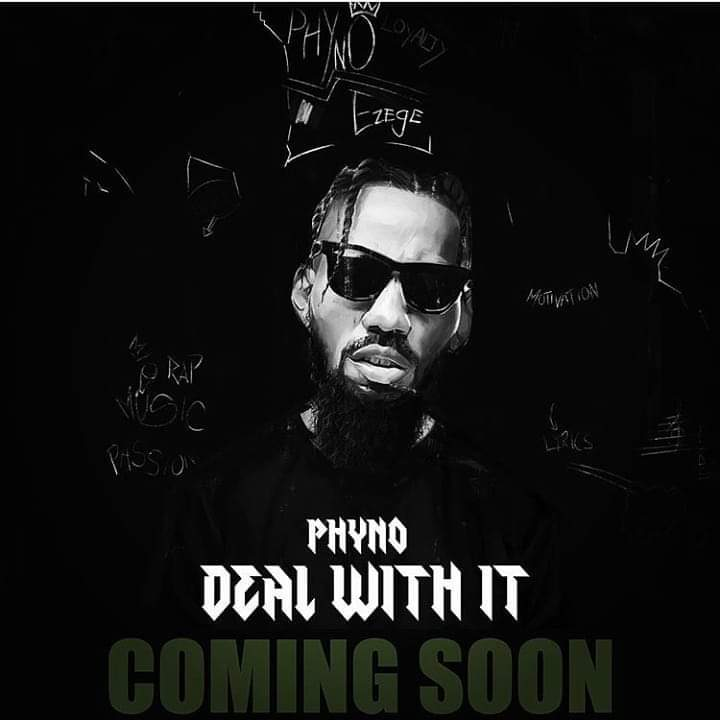 Deal with it album by Phyno Mp3 Download