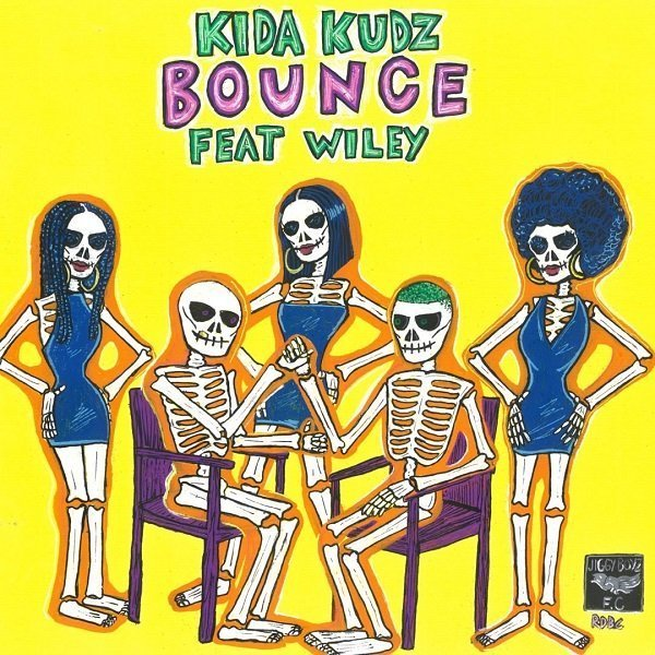 Bounce by Kida Kudz & Wiley