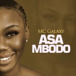 MC Galaxy Asa Mbodo Mp3 Download