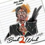 Back 2 Work by Naira Marley