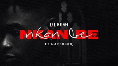 Nkan Be by Lil Kesh & Mayorkun