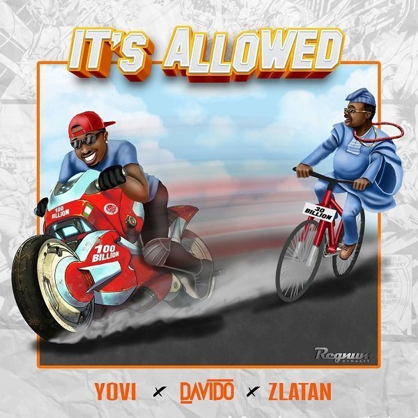 It's Allowed by Yovi, Davido & Zlatan