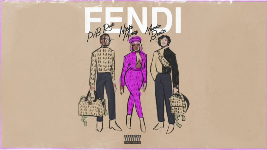 Fendi by PnB Rock, Nicki Minaj & Murda - Mp3 Download