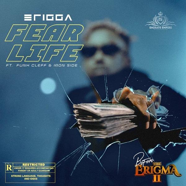 Fear Life by Erigga, Funckleff & Iron Side