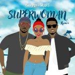 Superwoman Remix by Ceeboi & Skales