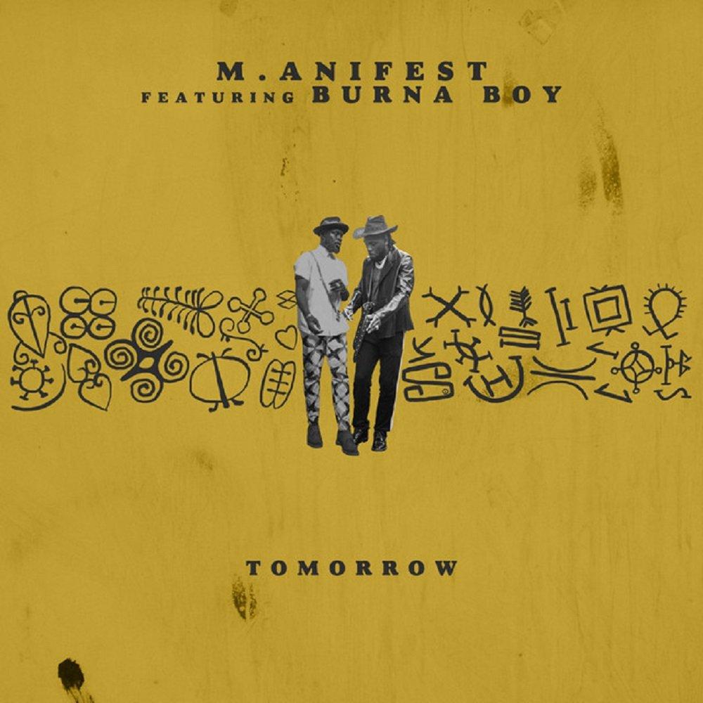 Manifest Tomorrow ft Burna Boy