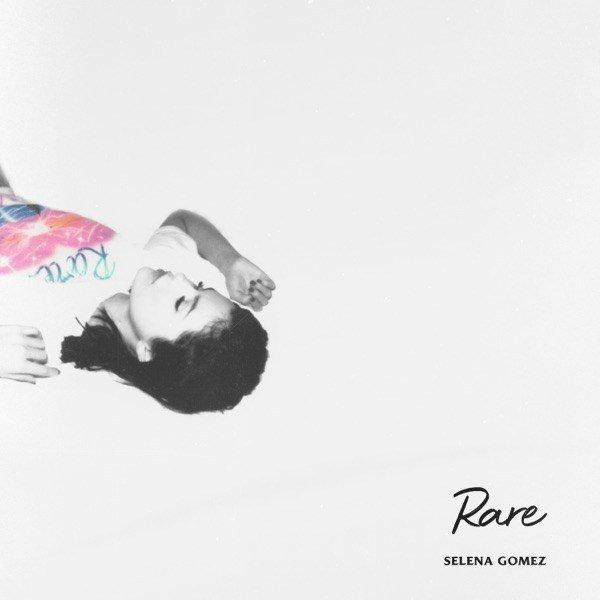 Rare by Selena Gomez - Mp3 Download