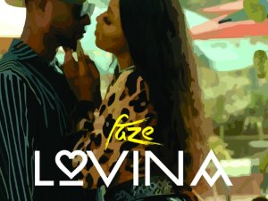 Lovina by Faze Mp3 Download