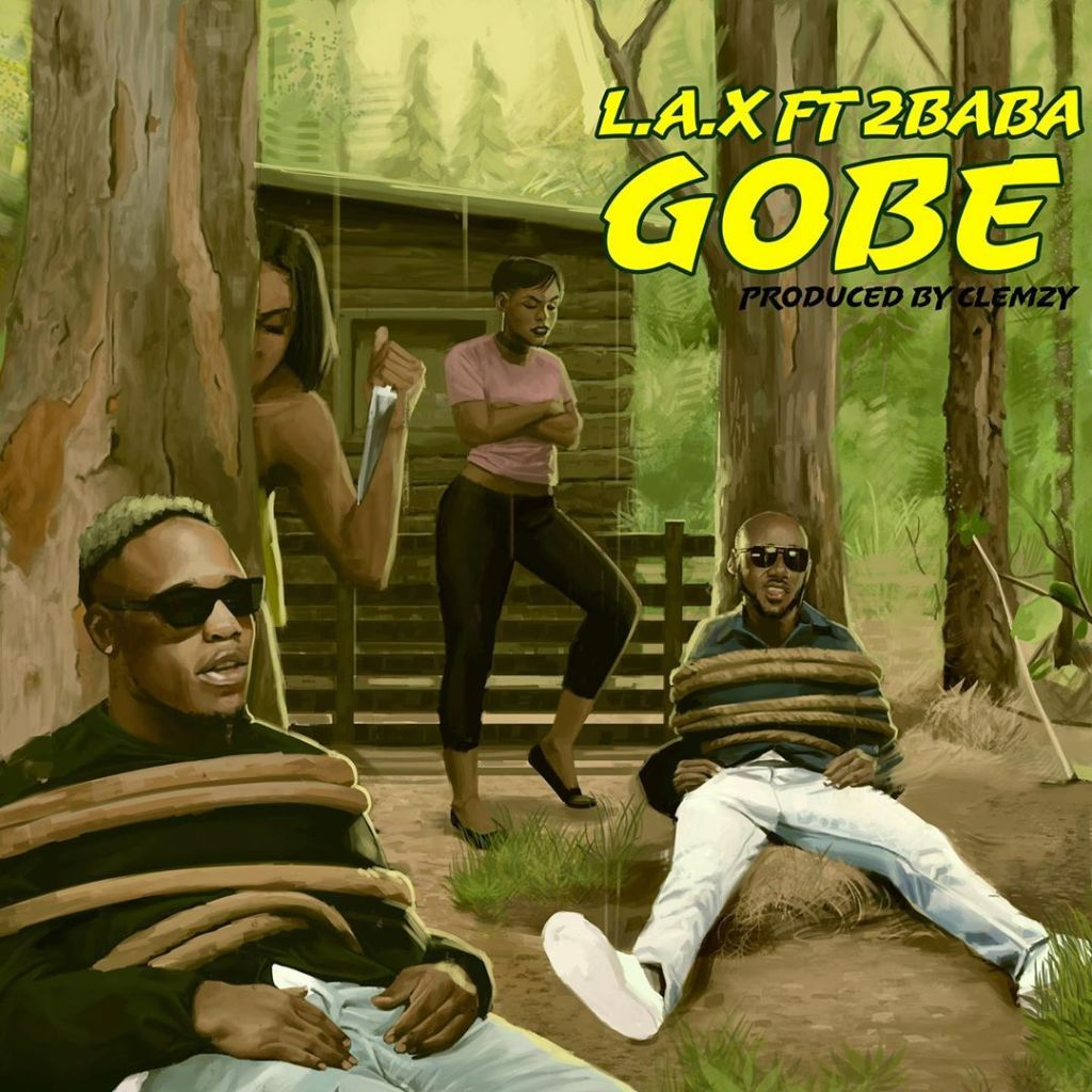 LAX Gobe ft 2Baba