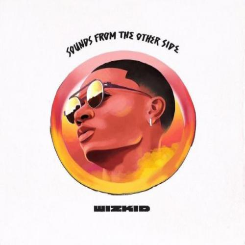 Music: Wizkid – Wad Up ft. D'Prince