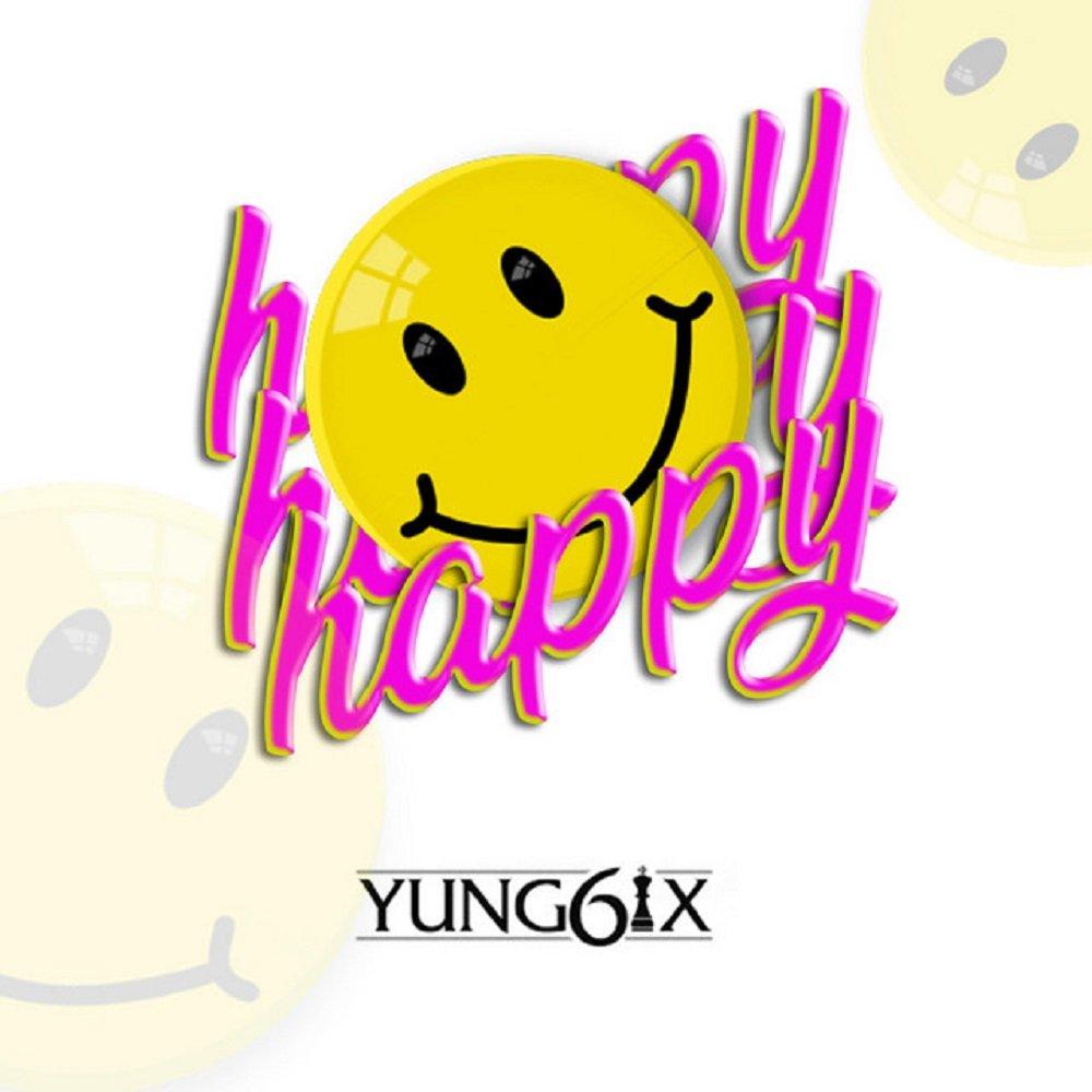Yung6ix Happy