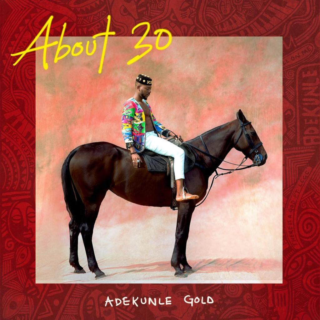 Adekunle About 30 album
