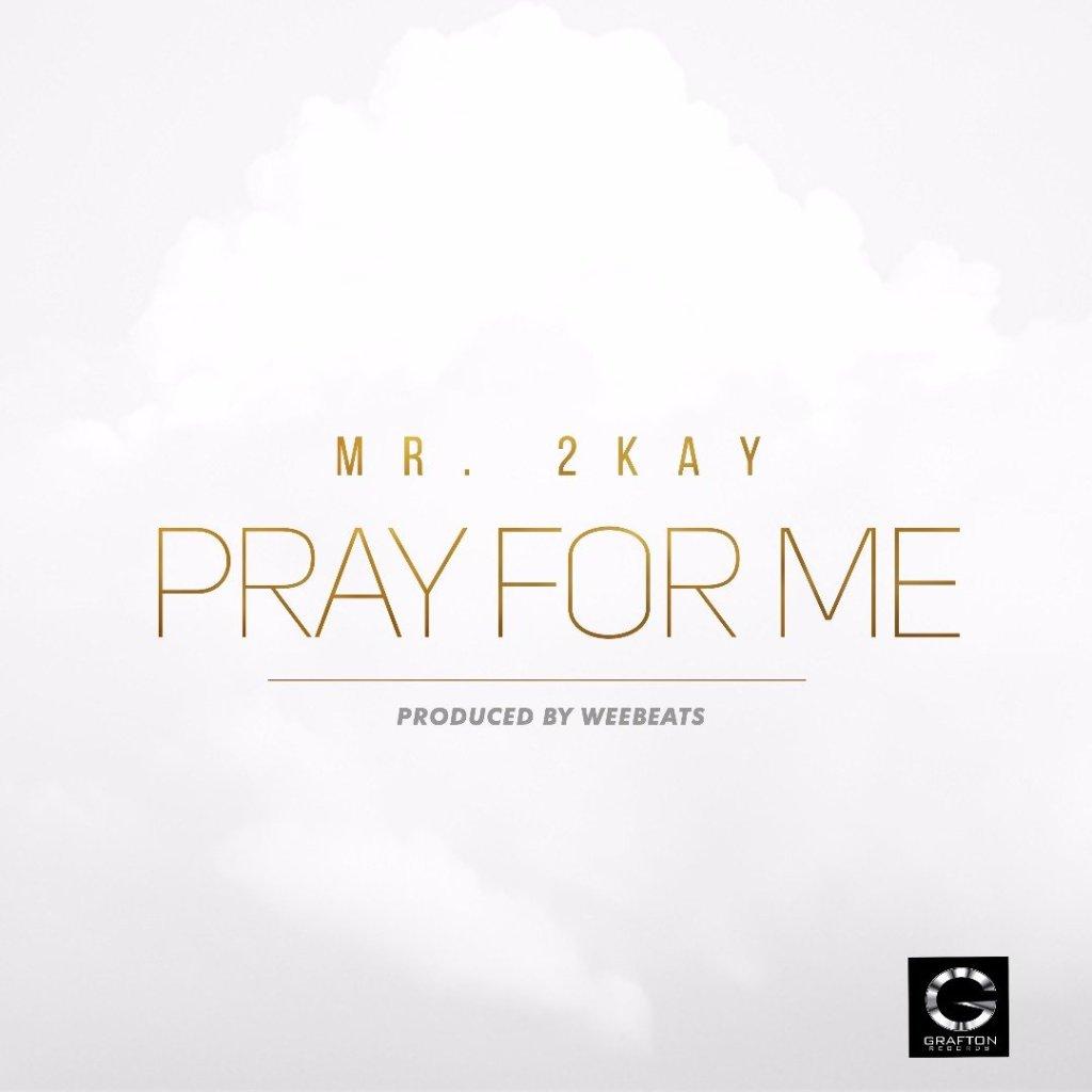 Mr 2kay Pray for Me ART