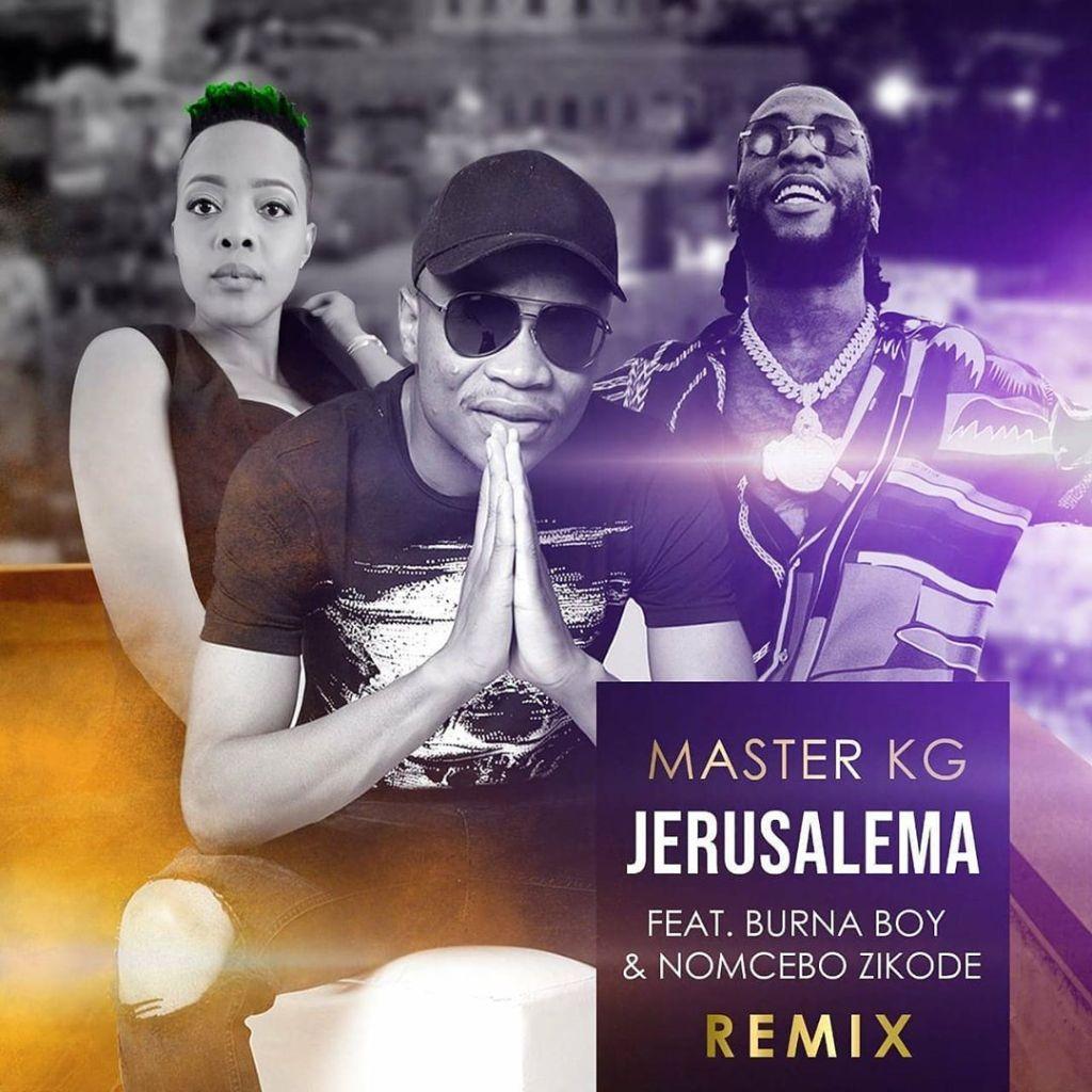 Master KG Jerusalema Remix ft Burna Boy Nomcebo
