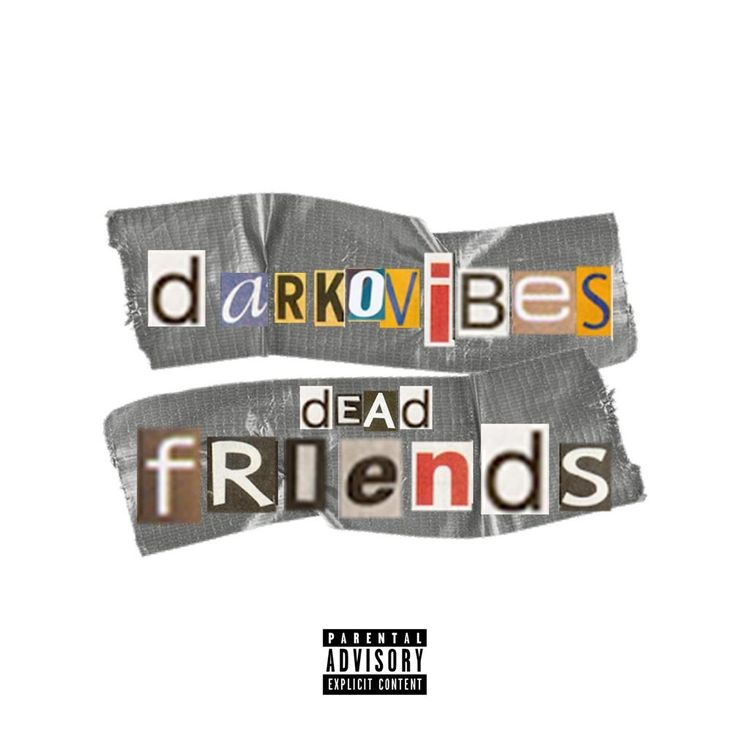Darkovibes Dead Friends