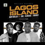 Andy Muller ft CDQ Slimcase Idowest – Lagos Island