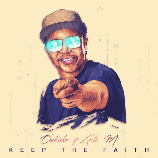 Oskido Keep The Faith