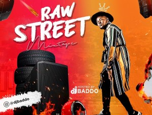 Dj Baddo Raw Street Mix